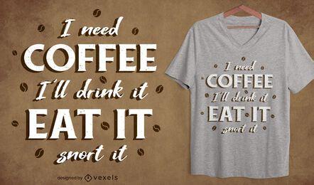 Diseño de camiseta de cita de fanático del café.
