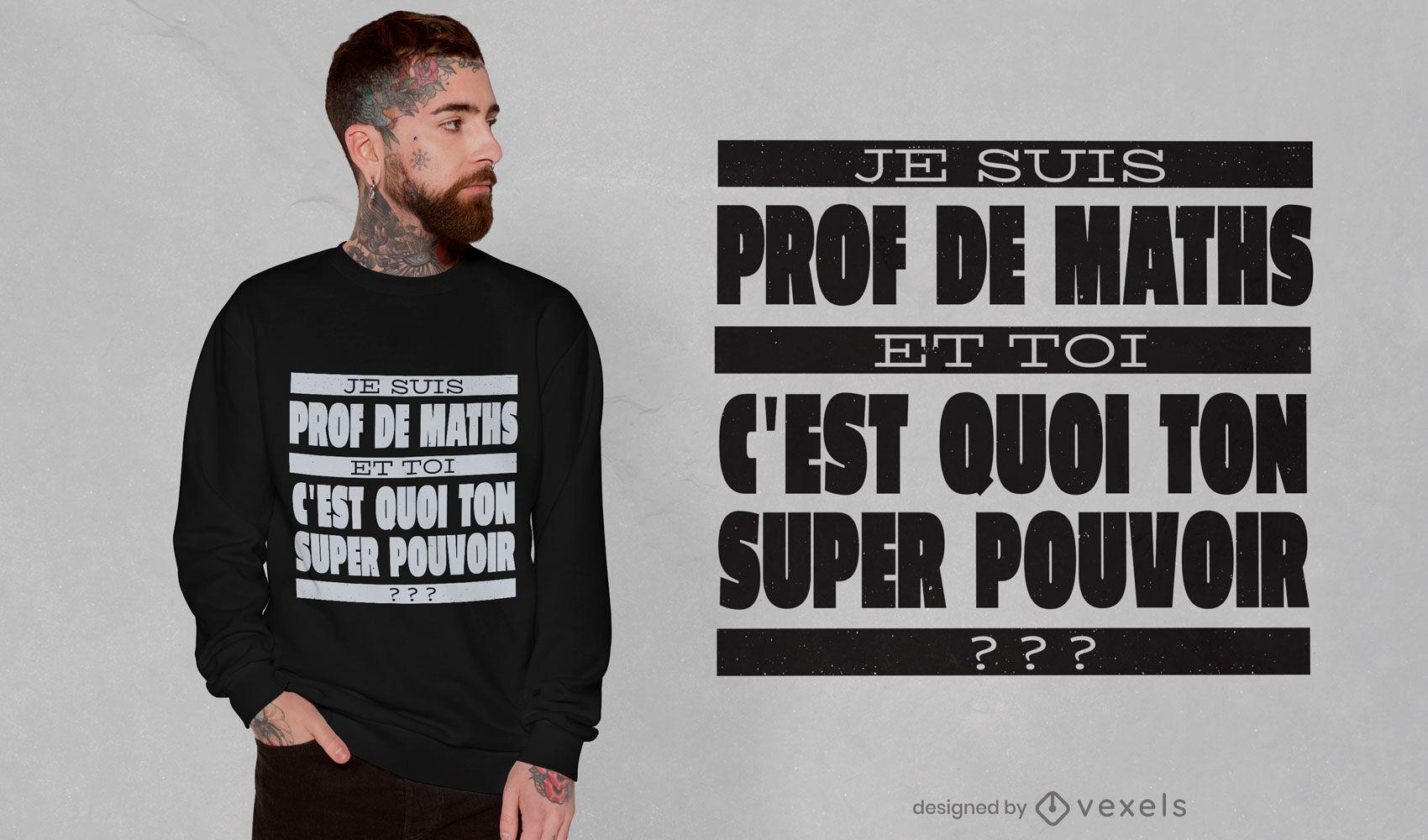 Design de camiseta com citações do professor de matemática