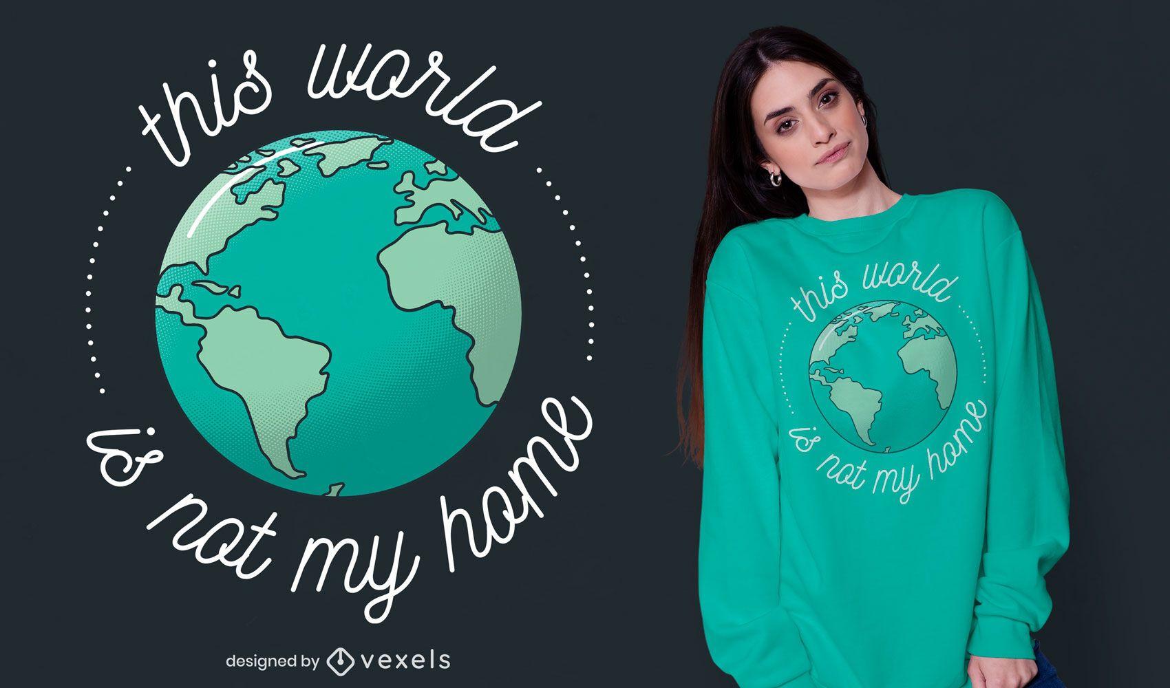 Not my home t-shirt design