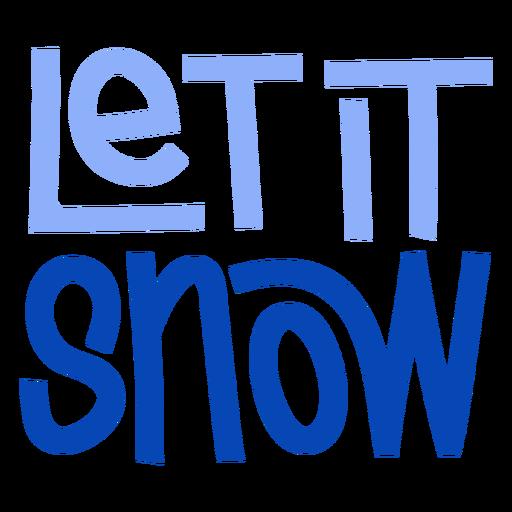 Let it snow ski lettering
