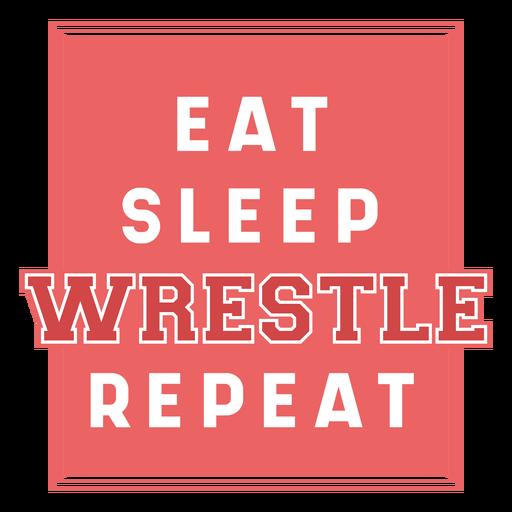 Eat sleep wrestle quote badge