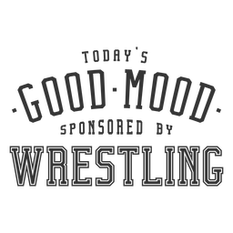 Good mood wrestling lettering