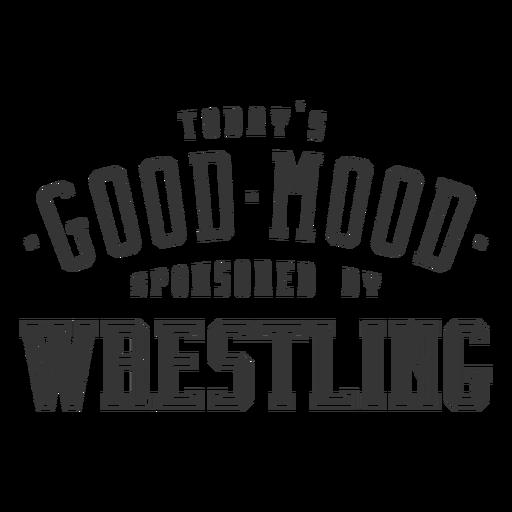 Good mood wrestling lettering Transparent PNG