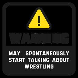 Signo de cotización de lucha libre de advertencia