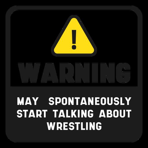 Warnung Wrestling Zitat Zeichen