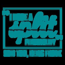 Funny joke split personality lettering