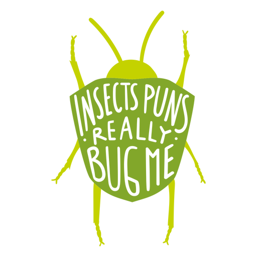 Insect pun funny badge