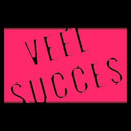 Veel succes badge