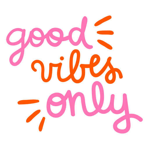 Good vibes only hand written badge