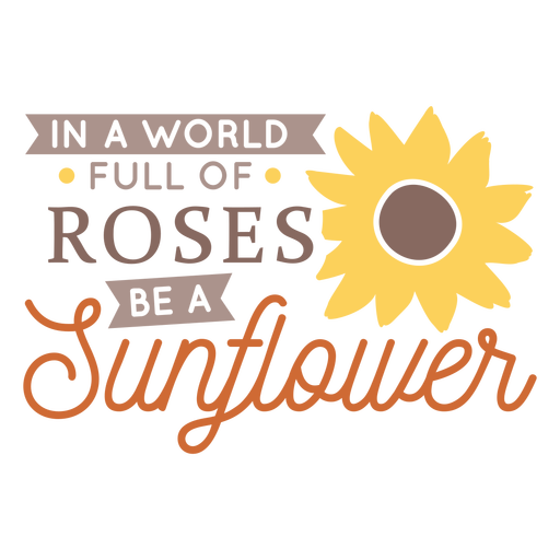 Sunflower be different badge