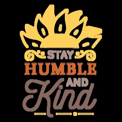 Seja humilde e gentil crachá