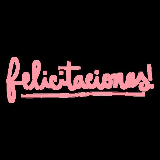 Felicitaciones hand written badge