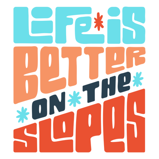 Life is better on the slopes snowboarding badge