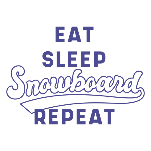 Eat sleep snowboard repeat badge