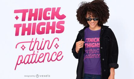 Thick thighs lettering t-shirt design