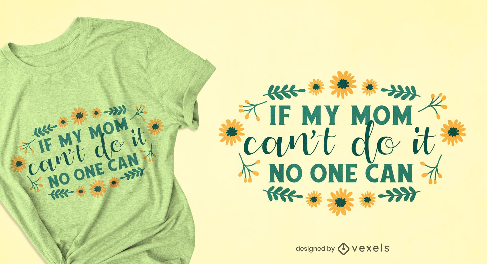 Mother's day quote flowers t-shirt design