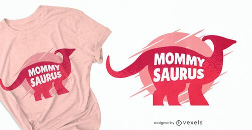 Design de camisetas Mommysaurus