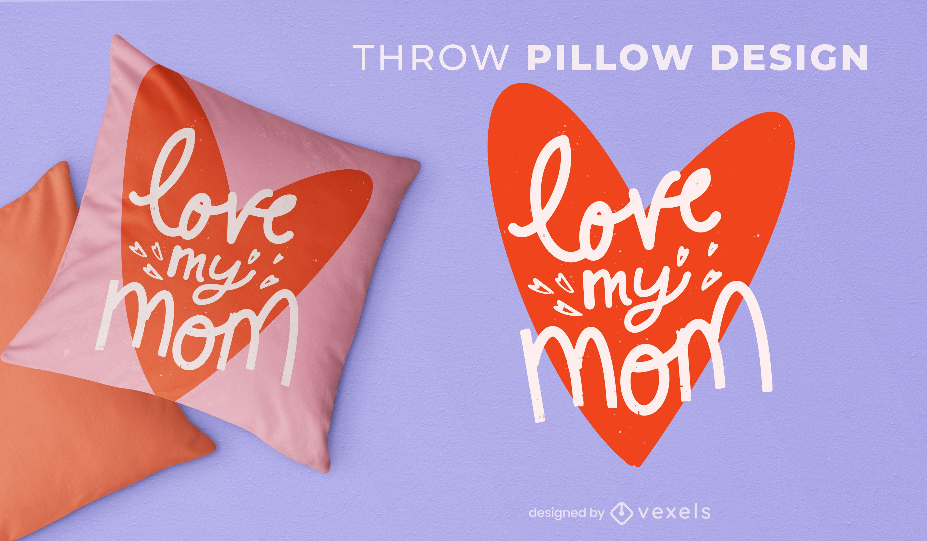 Love my mom throw pillow design