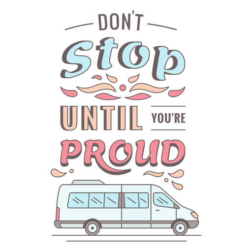 Vintage van motivational lettering