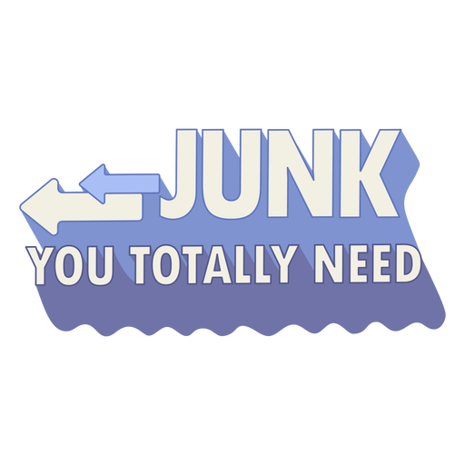 Junk you totally need sale badge