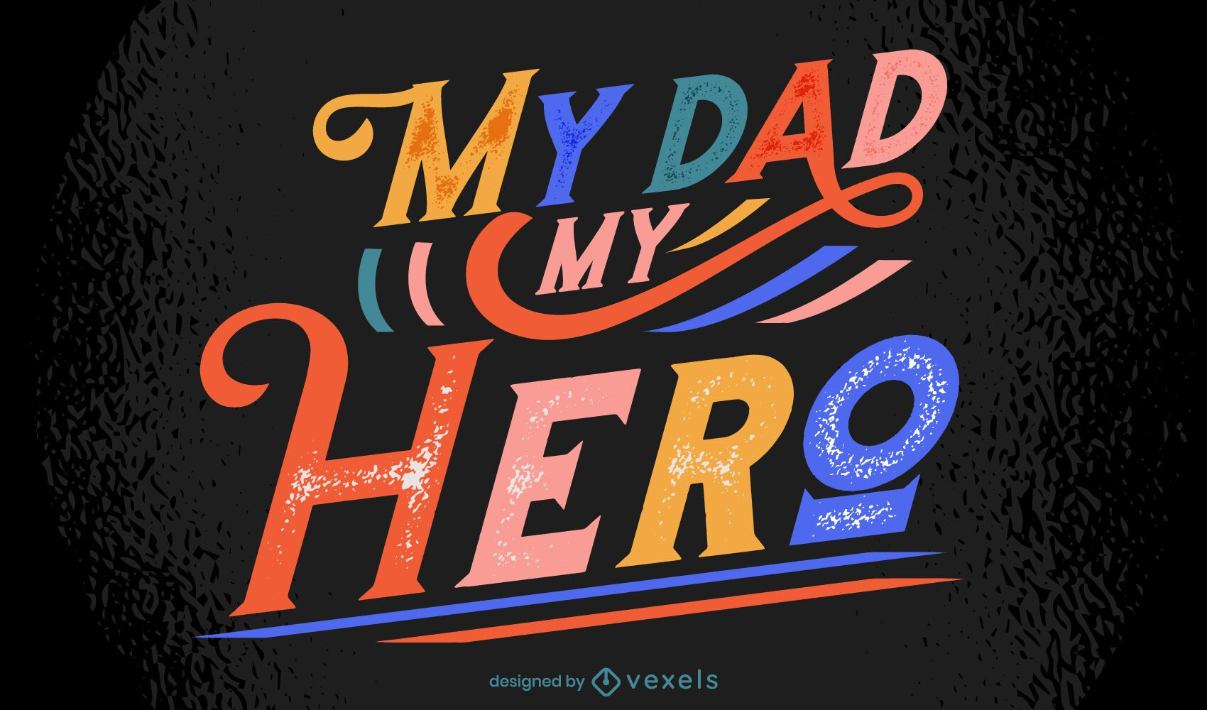 Father's day colorful lettering