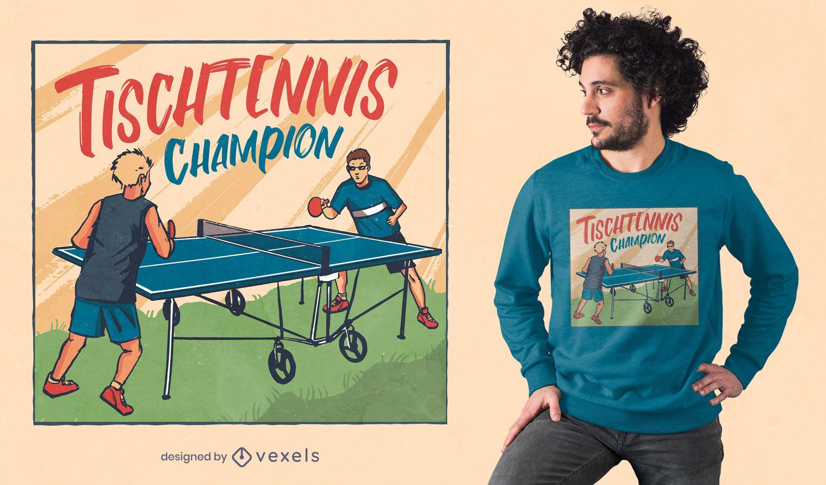 Diseño de camiseta con cita alemana de tenis de mesa.