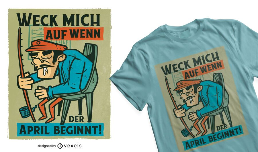 Sleepy fisherman German t-shirt design