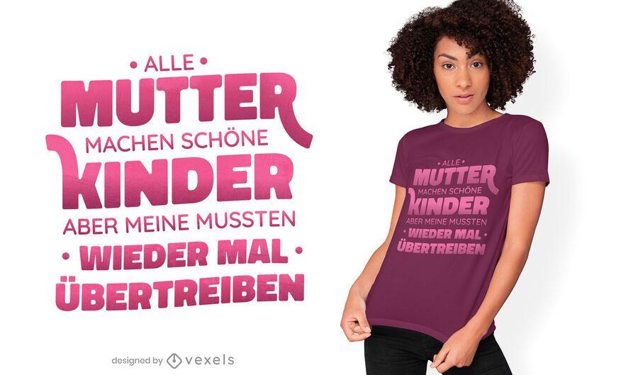 Diseño de camiseta madre divertida cita alemana