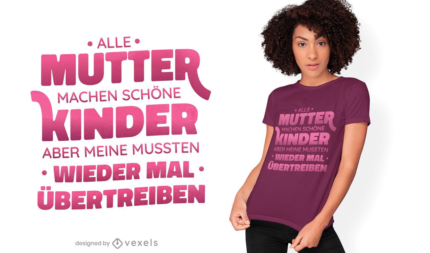 Design engraçado da t-shirt da mãe com citações alemãs