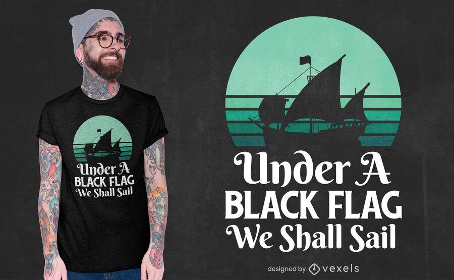 Design de camiseta com citação de pirata