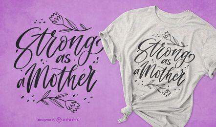 Design de t-shirt forte como uma citação de mãe
