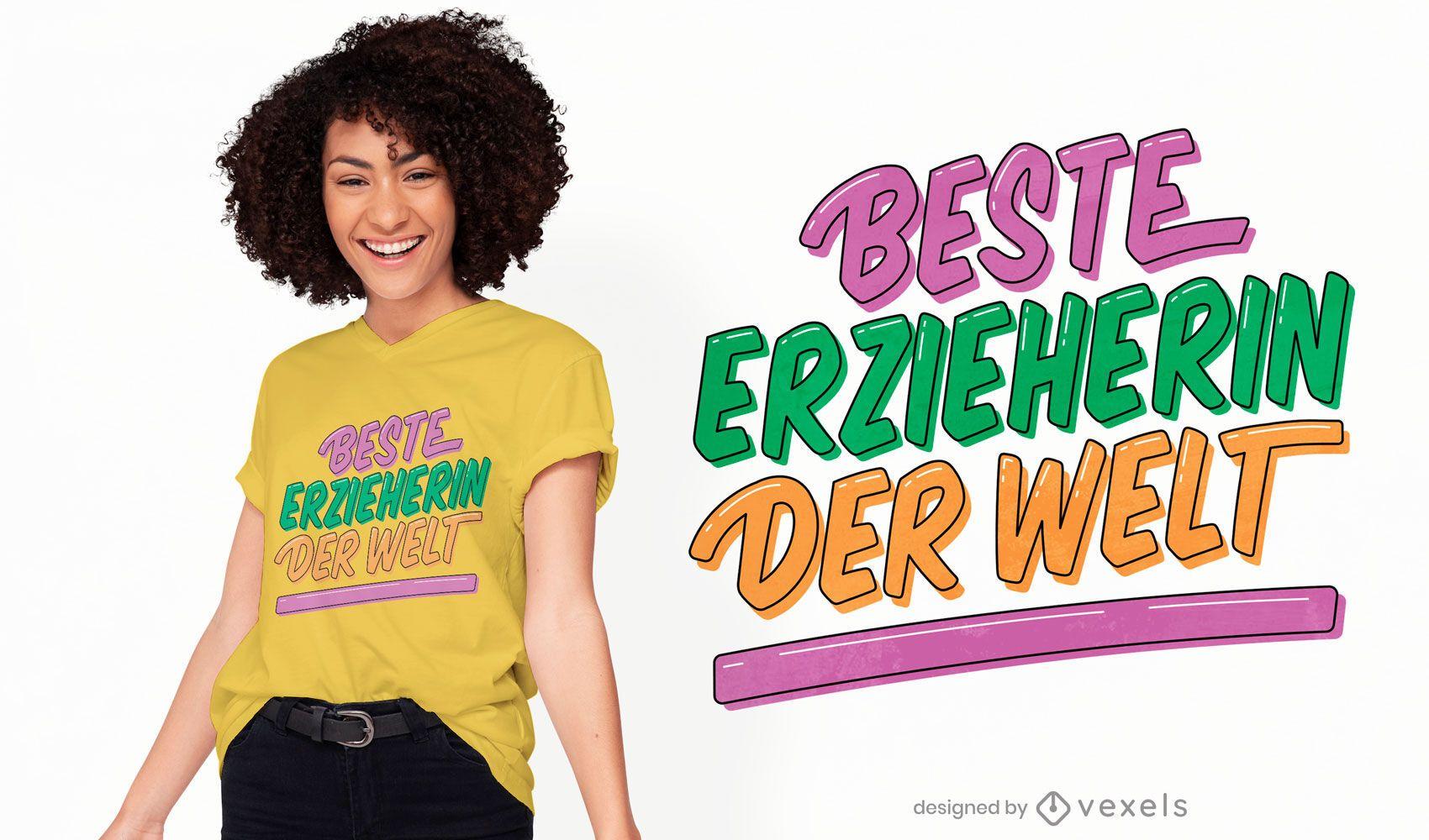 Melhor design de t-shirt de citações para educadores alemães