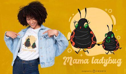 Diseño de camiseta mamá mariquita