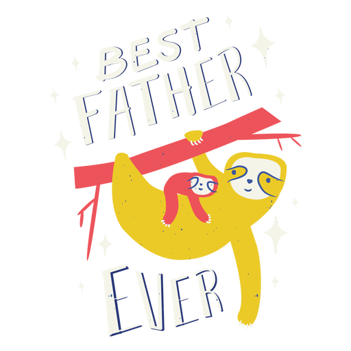 Best father ever sloths badge
