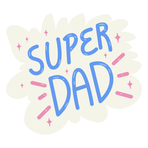 Super dad fathers day badge
