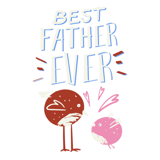 Best father ever birds badge