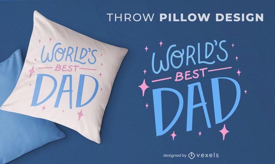 Mejor diseño de almohada de tiro de cita de papá