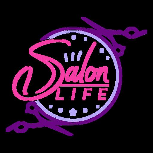 Salon life quote lettering