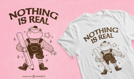 Nada é um design de camiseta de citação real
