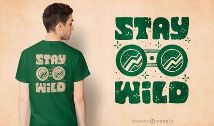 Diseño de camiseta con cita salvaje