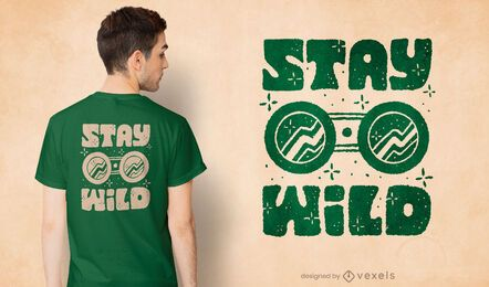 Stay wild quote t-shirt design