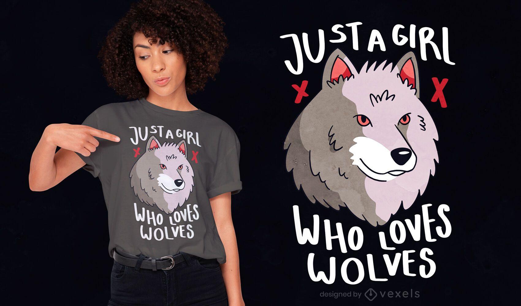 Girl who loves wolves t-shirt design