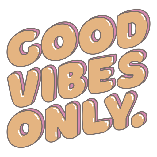 Good vibes only glossy element