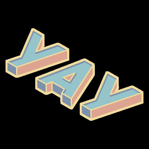 Yay 3D lettering element