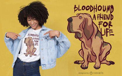 Design de camiseta de amigo cão Bloodhound