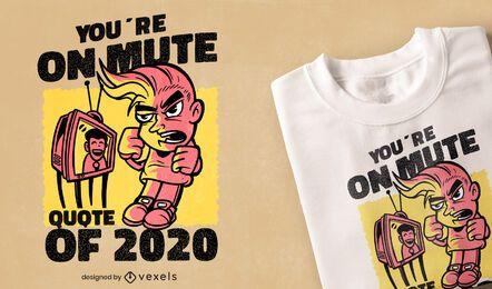 Design de camiseta com as citações de 2020 sem som