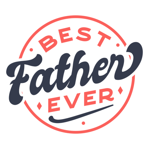 Best father ever color quote stroke