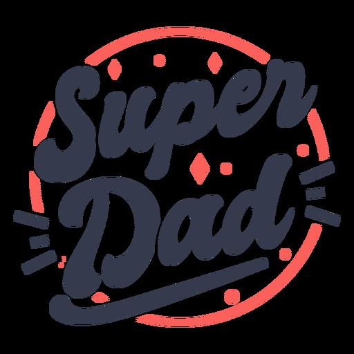 Super dad quote color stroke