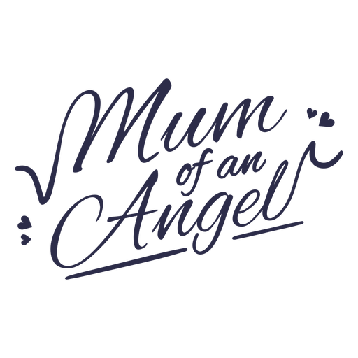 Mommy of an angel quote lettering
