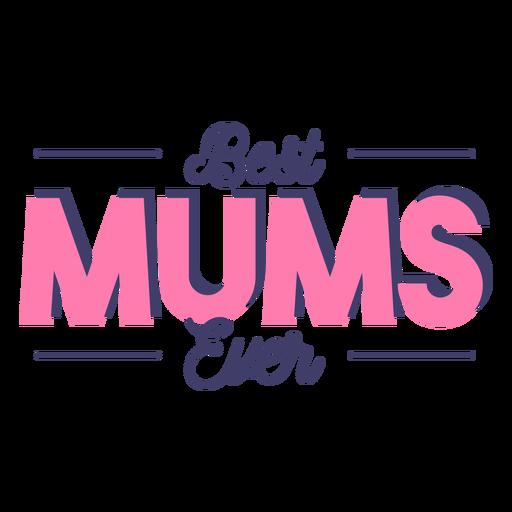 Best mums lettering